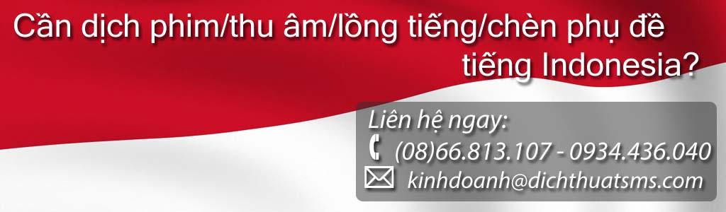 Dịch phim tiếng Indonesia – lồng tiếng và chèn phụ đề tiếng Indonesia - Công ty Dịch Thuật SMS